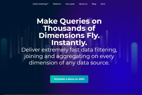 Make Queries on Thousands of Dimensions Fly. Instantly.